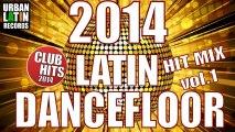 Latin Dancefloor 2014 HIT MIX - Club Hits 2014