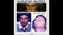Süleyman Akyıldız - Vaktin Doldu (Murat Matt & Murat Yıldız Club Mix)