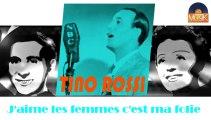 Tino Rossi - J'aime les femmes c'est ma folie (HD) Officiel Seniors Musik