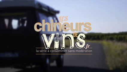 Les Chineurs de Vins, l'émission !
