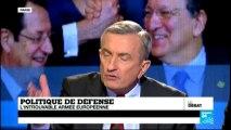 Politique de défense : l'introuvable armée européenne (partie 2)