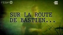 Reportage : Devoir d'enquête - Coeurs piégés - Sur la route de Bastien (2/2)