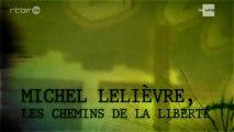 Reportage : Devoir d'enquête - Dodo fout le bordel - Michel Lelièvre (1/2)