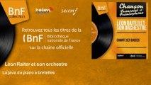 Léon Raiter et son orchestre - La java du piano a bretelles