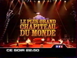 Bande Annonce de l'emission Le Plus Grand Chapiteux Du Monde 24 Decembre 2000 TF1