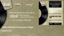 Radio télévision française à Alger - L'algérienne