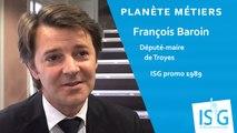 Planète Métiers - François Baroin (promo 1989) - Député-maire de Troyes