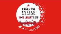 Francofolies - Chantier des Francos 2013-2014 / Natas Loves You (live 2)