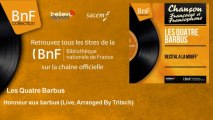 Les Quatre Barbus - Honneur aux barbus - Live, Arranged By Tritsch