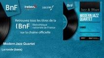 Modern Jazz Quartet - La ronde (bass)