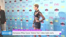 Sensuous Miley Cyrus 'Adore You' Video Leaks Early