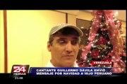Guillermo Dávila envió saludos por fiestas a su hijo peruano