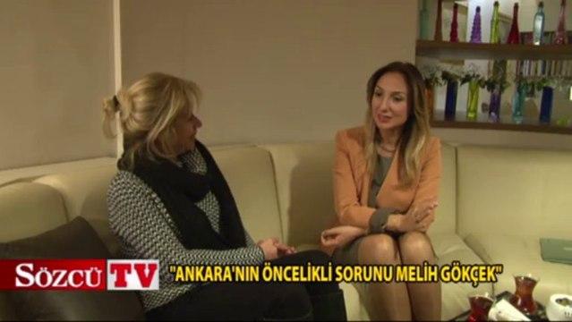 """""""Ankara'nın öncelikli sorunu Melih Gökçek"""""""