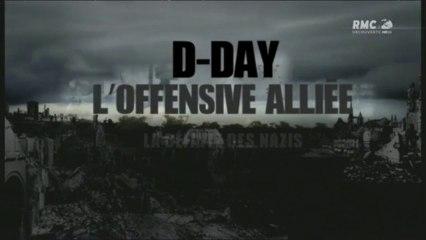 D-day - l'offensive alliée - La defaite des nazis
