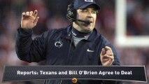 Houston Texans To Hire Bill O'Brien