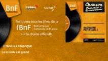 Francis Lemarque - Le monde est grand - feat. Michel Legrand et son orchestre