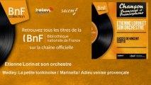 Etienne Lorin et son orchestre - Medley: La petite tonkinoise / Marinella / Adieu venise provençale