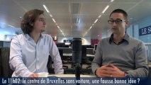 Le 11h02: «Le centre de Bruxelles sans voiture, un changement gagnant-gagnant»