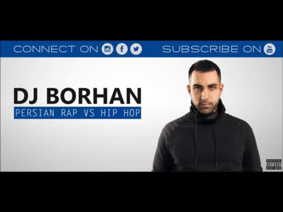 Persian Rap vs Hip Hop Mix - DJ BORHAN