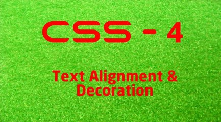 CSS - 4 LearnWithSaad - Text Alignment & Decoration