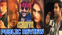 Dedh Ishqiya PUBLIC  REVIEW Madhuri Dixit | Naseeruddin Shah | Arshad Warsi