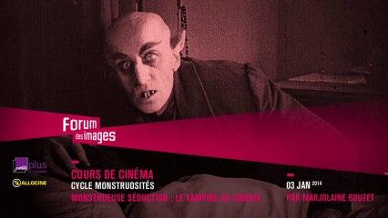 """""""Monstrueuse séduction : le vampire au cinéma"""""""