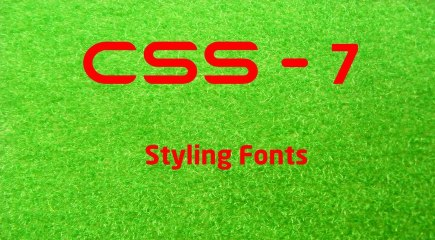 CSS - 7 LearnWithSaad - Styling Fonts
