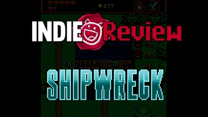 Indie Review - Shipwreck