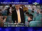 Bu Ayrılık Biter, Bu Sevda Bitmez   Fenerbahçe