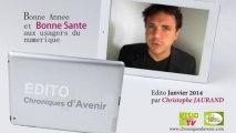 """""""La santé des usagers du numérique"""" edito 2014 par christophe JAURAND"""