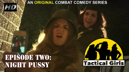 """Tactical Girls"" Episode 2 (HD)"