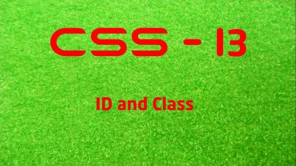 CSS - 13 LearnWithSaad - ID and Class