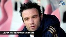 Le pari fou de Mathieu Valbuena