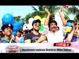 Milan Talkies  Ayushmann Khurrana replaces Shahid Kapoor
