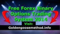 Free Forex Binary Options Trading System 2014 - Best Automatic Platform and Strategy To Trade FX Binary Options Live Signals Online Free Download