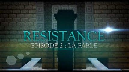 Resistance ep:2 La fable