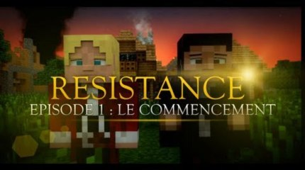 Resistance ep1 : Le commencement - The beginning