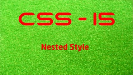 CSS - 15 Nested Style - LearnWithSaad