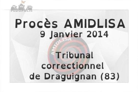 AMIDLISA: procès en calomnie ! (Images Pedopolis, 9 Janvier 2014, Draguignan)