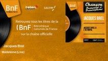 Jacques Brel - Madeleine - Live - feat. Daniel Janin et son orchestre