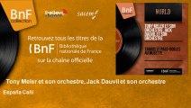 Tony Meler et son orchestre, Jack Dauvil et son orchestre - España Cañí
