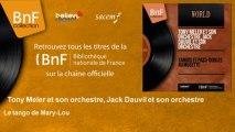 Tony Meler et son orchestre, Jack Dauvil et son orchestre - Le tango de Mary-Lou