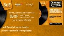 Jack Dauvil et son orchestre - La marche de Menilmontant - Marche