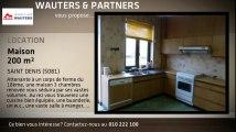 A louer - Maison - SAINT DENIS (5081) - 200m²