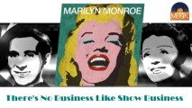 Marilyn Monroe - There's No Business Like Show Business (HD) Officiel Seniors Musik