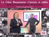 Mag 181 RWTV et La côte Roannaise s'invite à table le 25 janvier 2014