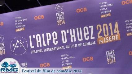 REPORTAGE RMG AU FESTIVAL DU FILM DE COMEDIE DE L'ALPE D'HUEZ 2014