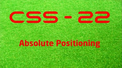 CSS - 22 Absolute Positioning - LearnWithSaad