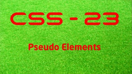CSS - 23 Pseudo Elements - LearnWithSaad