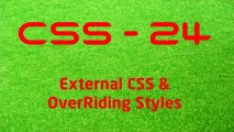 CSS - 24 External CSS & OverRiding Styles - LearnWithSaad